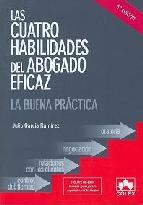 Portada de CUATRO HABILIDADES DEL ABOGADO EFICAZ: LA BUENA PRACTICA (5ª ED.)