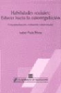 Portada de HABILIDADES SOCIALES, EDUCAR HACIA LA AUTORREGULACION: CONCEPTUALIZACION, EVALUACION E INTERVENCION