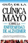 Portada de ENFERMEDAD DE ALZHEIMER: GUIA DE LA CLINICA MAYO