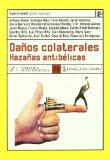Portada de DAÑOS COLATERALES: HAZAÑAS ANTIBELICAS