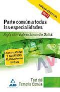 Portada de AGENCIA VALENCIANA DE SALUD: TEST DEL TEMARIO COMUN
