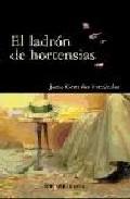 Portada de EL LADRON DE HORTENSIAS