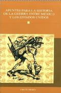 Portada de APUNTES PARA LA HISTORIA DE LA GUERRA ENTRE MEXICO Y LOS ESTADOS UNIDOS
