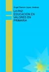 Portada de LA PAZ: EDUCACIÓN EN VALORES EN PRIMARIA