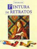 Portada de INTRODUCCION PINTURA DE RETRATOS: ESTILO, LUCES, SOMBRAS, TONALIDADES, COMPOSICION