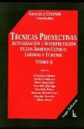 Portada de TECNICAS PROYECTIVAS. ACTUALIZACION E INTERPRETACION EN LOS AMBITOS CLINICO, LABORAL Y FORENSE