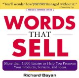 Portada de WORDS THAT SELL: THE THESAURUS TO HELP YOU PROMOTE YOUR PRODUCTS, SERVICES, AND IDEAS