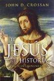 Portada de EL JESUS DE LA HISTORIA: VIDA DE UN CAMPESINO JUDIO