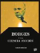 Portada de BORGES Y LA CIENCIA FICCION
