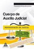 Portada de CUERPO DE AUXILIO JUDICIAL DE LA ADMINISTRACION DE JUSTICIA. PREPARACION A LA PRUEBA PRACTICA