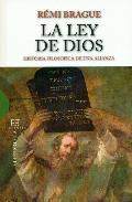 Portada de LA LEY DE DIOS: HISTORIA FILOSOFICA DE UNA ALIANZA