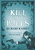 Portada de KILL CITY BLUES