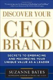 Portada de DISCOVER YOUR CEO BRAND: SECRETS TO EMBRACING AND MAXIMIZING YOUR UNIQUE VALUE AS A LEADER
