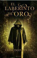 Portada de EL LABERINTO DE ORO (EBOOK)