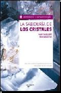 Portada de LA SABIDURIA DE LOS CRISTALES
