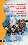 Portada de ESTUCHE - HANS CHRISTIAN ANDERSEN: LA SOMBRA Y OTROS CUENTOS - LA REINA DE LAS NIEVESY OTROS CUENTOS - LA HIJA DEL REY DEL FANGO (BOLSILLO ESTUCHES)