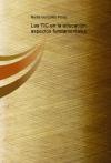 Portada de LAS TIC EN LA EDUCACIÓN: ASPECTOS FUNDAMENTALES
