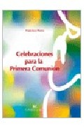 Portada de CELEBRACIONES PARA LA PRIMERA COMUNION