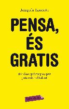 Portada de PENSA, ÉS GRATIS (EBOOK)