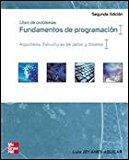 Portada de FUNDAMENTOS DE PROGRAMACION. LIBRO DE PROBLEMAS : ALGORTI MOS, ESTRUCTURAS DE DATOS Y OBJETOS