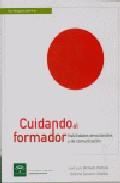Portada de CUIDANDO AL FORMADOR: HABILIDADES EMOCIONALES Y DE COMUNICACION