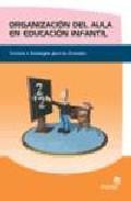 Portada de ORGANIZACION DEL AULA EN EDUCACION INFANTIL: TECNICAS Y ESTRATEGIAS PARA LOS DOCENTES