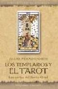 Portada de LOS TEMPLARIOS Y EL TAROT: LAS CARTAS DEL SANTO GRIAL
