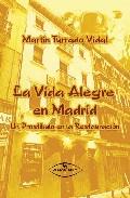 Portada de LA VIDA ALEGRE EN MADRID: UN ALEGRE PROSTIBULO EN LA RESTAURACION