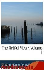 Portada de THE ARTFUL VICAR, VOLUME I