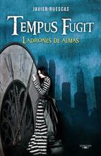 Portada de TEMPUS FUGIT. LADRONES DE ALMAS (EBOOK)