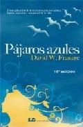 Portada de PAJAROS AZULES: UNA EXPLICACION DE LA REENCARNACION, METAFISICA, KARMA, SANACION Y LA REALIDAD DE LA VIDA