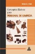 Portada de CONCEPTOS BASICOS SOBRE PERSONAL DE LIMPIEZA. TEMARIO Y TEST
