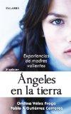 Portada de ANGELES EN LA TIERRA: EXPERIENCIAS DE MADRES VALIENTES