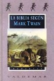 Portada de LA BIBLIA SEGUN MARK TWAIN