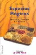 Portada de ESPECIAS MAGICAS: SECRETOS, PODERES Y VIRTUDES