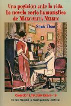 Portada de UNA POSICIÓN ANTE LA VIDA: LA NOVELA CORTA HUMORÍSTICA DE MARGARITA NELKEN (EBOOK)