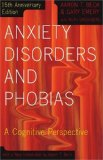 Portada de ANXIETY DISORDERS AND PHOBIAS: A COGNITIVE PERSPECTIVE