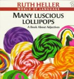 Portada de [( MANY LUSCIOUS LOLLIPOPS: A BOOK ABOUT ADJECTIVES )] [BY: RUTH HELLER] [FEB-1998]