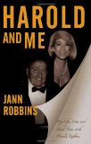 Portada de HAROLD AND ME: MY LIFE, LOVE AND HARD TIMES WITH HAROLD ROBBINS