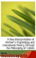 Portada de A NEW INTERPRETATION OF HERBART`S PSYCHOLOGY AND EDUCATIONAL THEORY THROUGH THE PHILOSOPHY OF LEIBNI