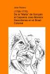 """Portada de 17581770 DE LA """"MALTA"""" DE GONÇALO AL CAPOEIRA JOAO MOREIRA  DESORDENES EN EL BRASIL COLONIAL"""