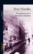 Portada de EL MOMENTO DE LA SENSACIÓN VERDADERA (EBOOK)