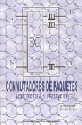 Portada de CONMUTADORES DE PAQUETES: ARQUITECTURA Y PRESTACIONES