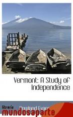Portada de VERMONT: A STUDY OF INDEPENDENCE