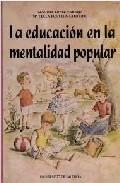 Portada de LA EDUCACION EN LA MENTALIDAD POPULAR