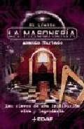 Portada de LA MASONERIA: LAS CLAVES DE UNA INSTITUCION VIVA Y LEGENDARIA