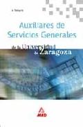 Portada de AUXILIARES SERVICIOS GENERALES DE LA UNIVERSIDAD DE ZARAGOZA. TEMARIO