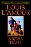 Portada de KIOWA TRAIL (THE LOUIS L'AMOUR LEGACY EDITIONS)