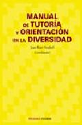 Portada de MANUAL DE TUTORIA Y ORIENTACION EN LA DIVERSIDAD