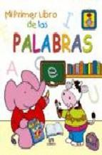 Portada de MI PRIMER LIBRO DE LAS PALABRAS
